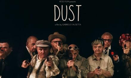 """""""Dust"""": sotto la polvere c'è la vita che vorrei (aver avuto)"""