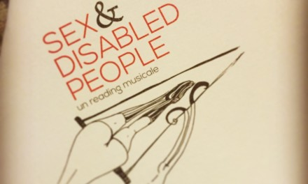 Una serata in compagnia di SEX & DISABLED PEOPLE